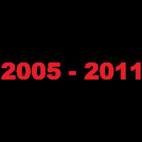 2005 - 2011